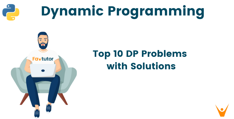 Dynamic Programming (With Python Problems)