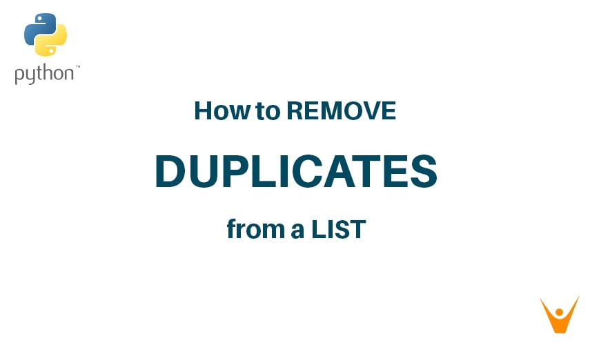Python: 5 Ways to Remove Duplicates from List