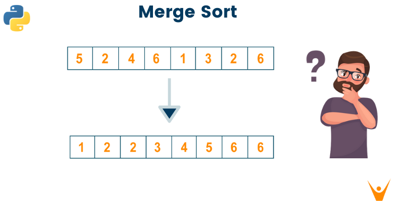 Merge Sort in Python (Code with Example)