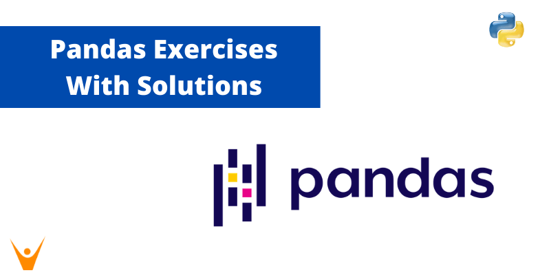 20 Pandas Exercises for Beginners (Python Solutions)